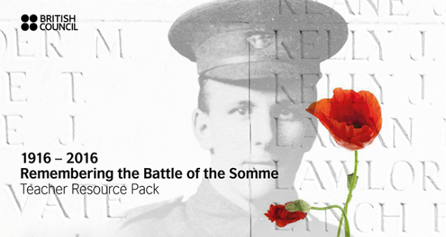 Remembering the Battle of the Somme – British Council Resource Pack
